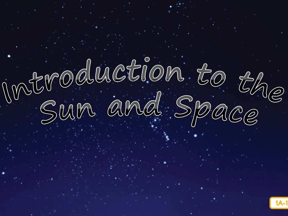 Introduction to the Sun and Space - Mrs. Johns